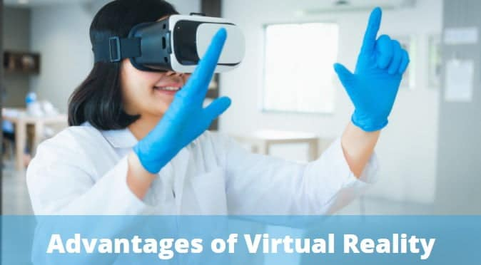 benefit of Virtual Reality