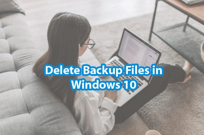 Delete Backup Files windows