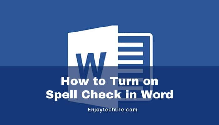 How to Turn on Spell Check in Word