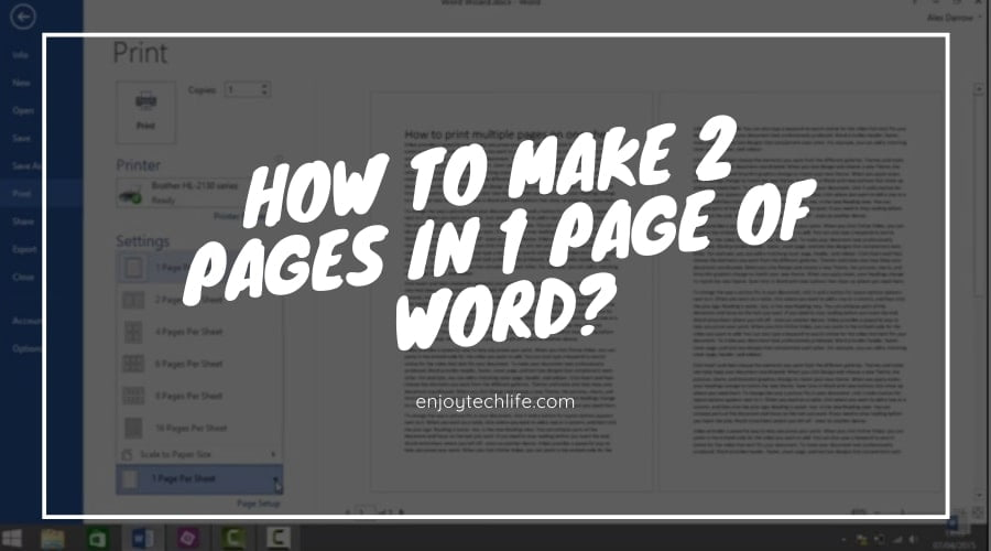 How to make 2 pages in 1 page of word