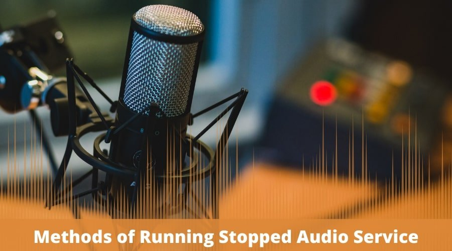 Methods of Running Stopped Audio Service