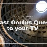 Oculus Quest Cast to TV Without Chromecast