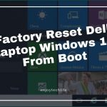 vFactory Reset Dell Laptop Windows 10 From Boot