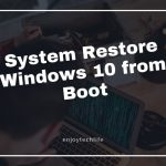 System Restore Windows 10 from Boot