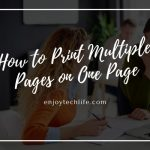 How to Print Multiple Pages on One Page