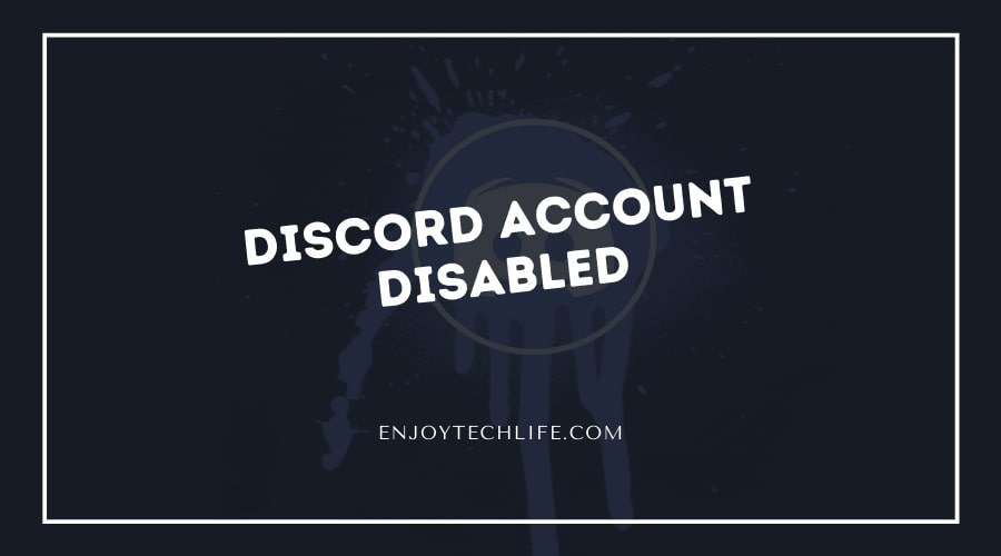 Discord Account Disabled