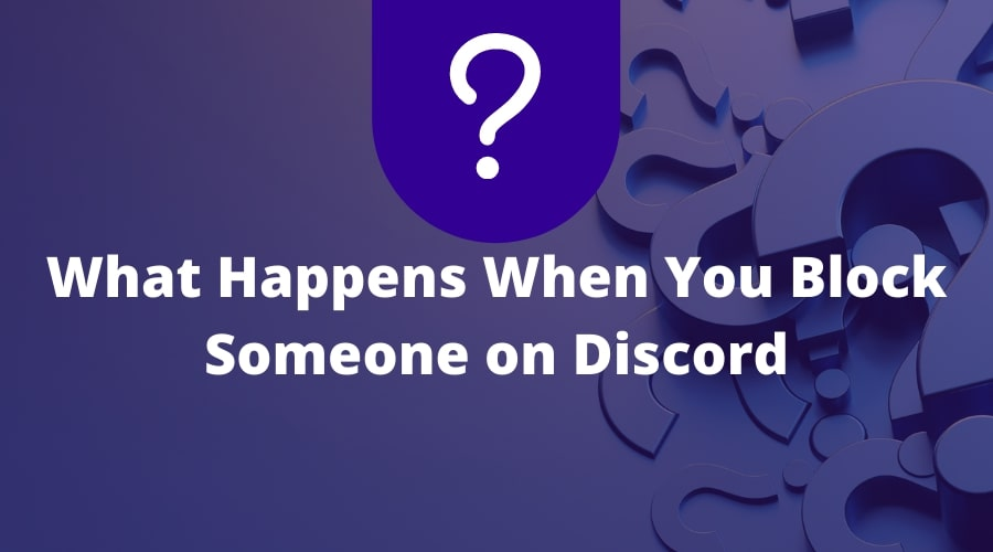 What Happens When You Block Someone on Discord