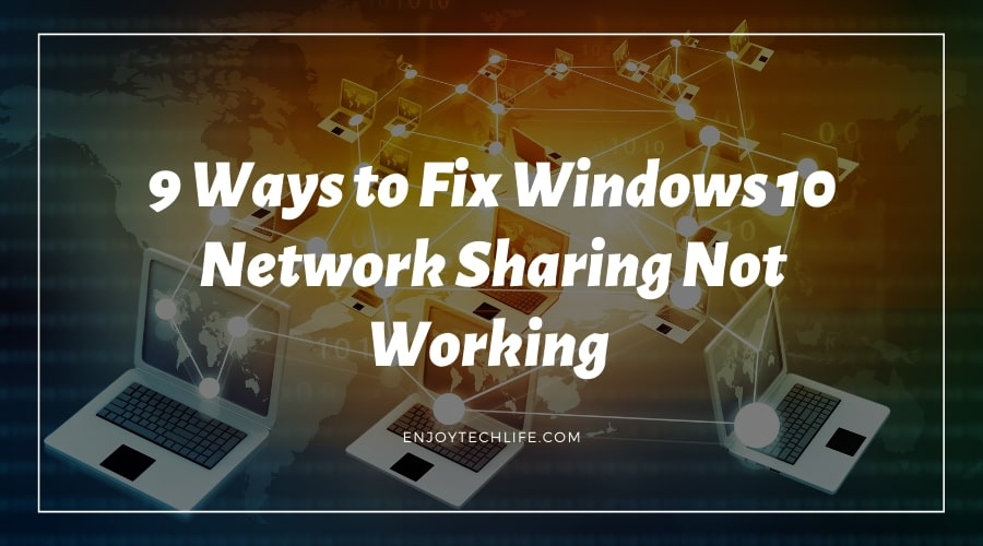 Windows 10 Network Sharing Not Working showing in Network