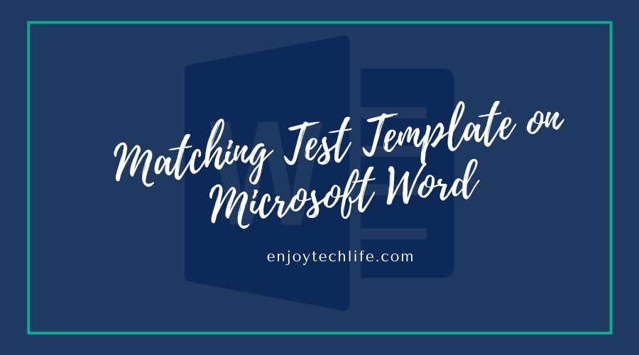 Matching Test Template on Microsoft Word