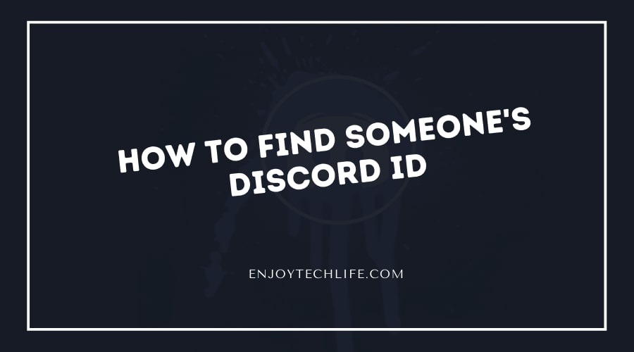 How to find someone's Discord ID