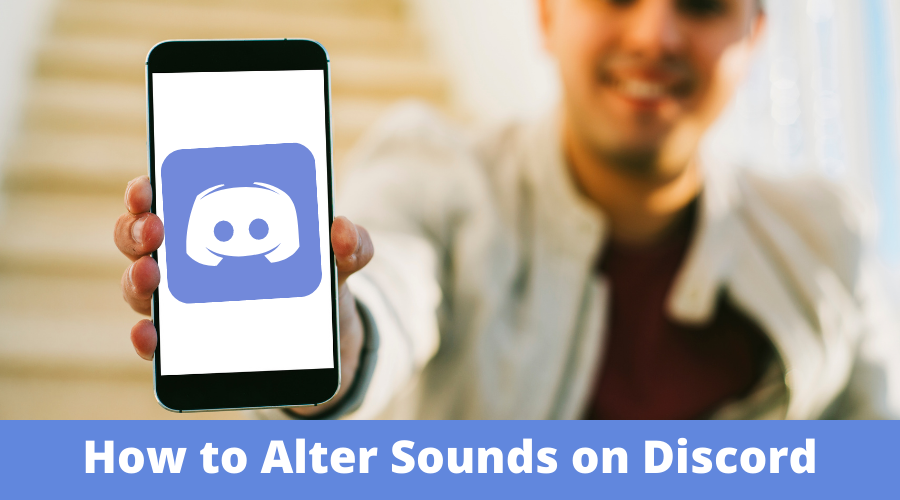 How to Alter Sounds on Discord