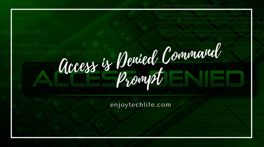 Denied Command Prompt